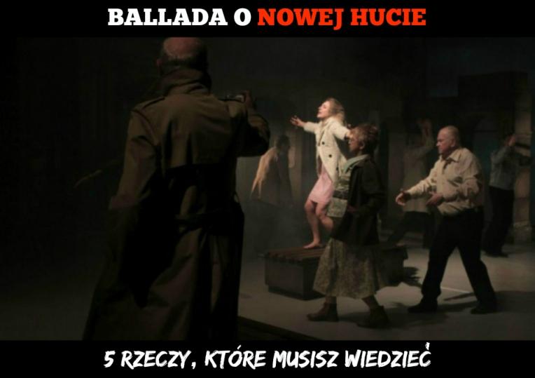 """""""Ballada o Nowej Hucie"""" / źródło: ludowy.pl"""