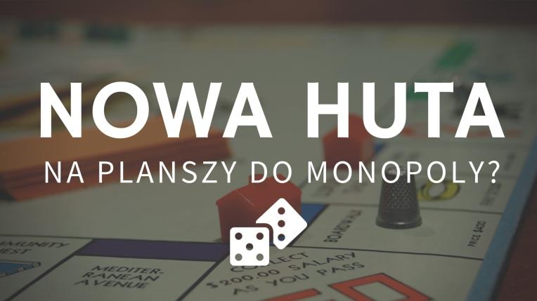 Nowa Huta Monopoly