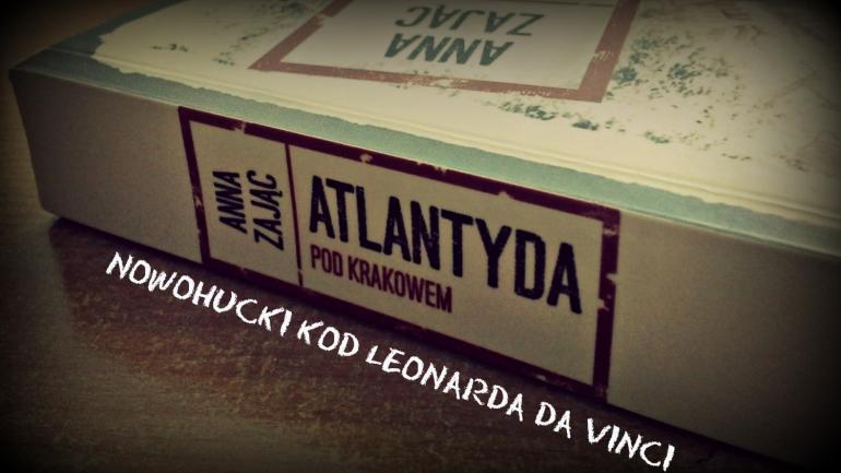 Atlantyda pod Krakowem