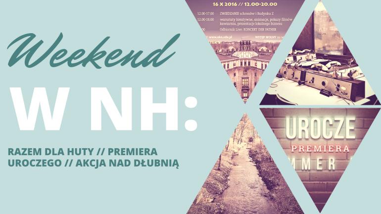 Weekend w NH: Hip Huta