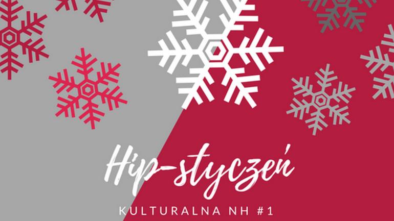 hip-huta-kulturalna-styczen-2017